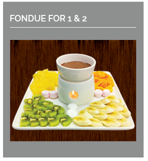 Chocolate Fondue using only the finest coverture with 4 seasonal fruit